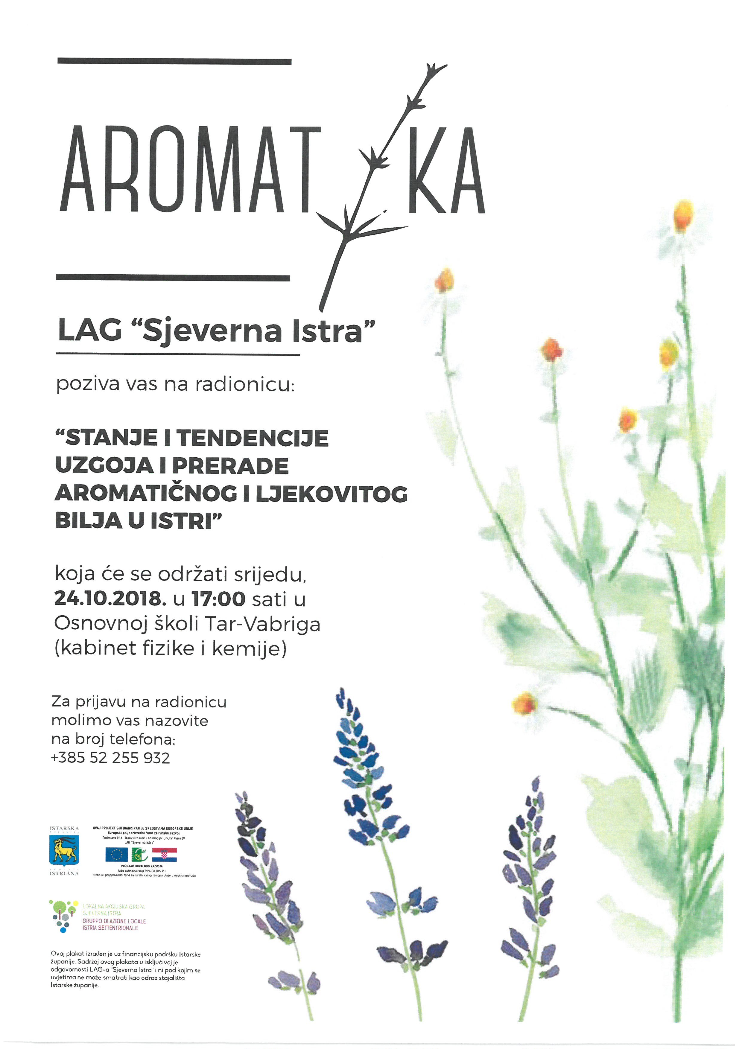 http://www.novigrad.hr/besplatna_radionica_stanje_i_tendencije_uzgoja_i_prerade_aromatichnog_i_lje