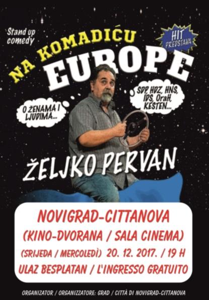 http://www.novigrad.hr/stand_up_komedija_zheljko_pervan_na_komadiu_europe