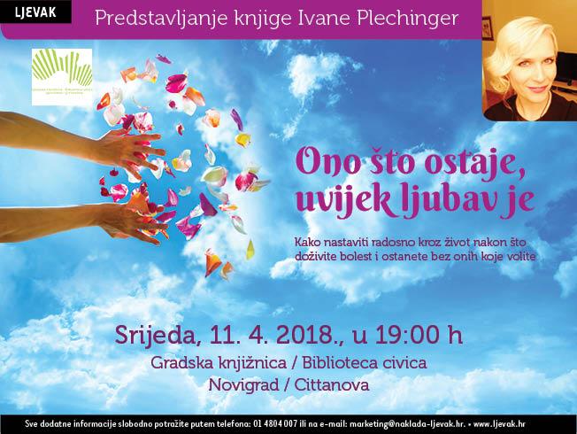 http://www.novigrad.hr/predstavljanje_knjige_ivane_plechinger_ono_shto_ostaje_uvijek_ljubav_je