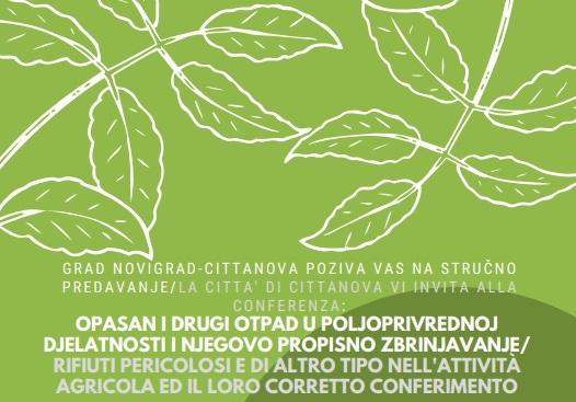 http://www.novigrad.hr/conferenza_rifiuti_pericolosi_e_di_altro_tipo_nellattivita_agricola_ed_il_l