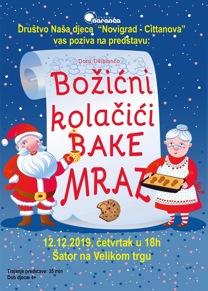 http://www.novigrad.hr/predstava_za_djecu_bozhini_kolachii_bake_mraz