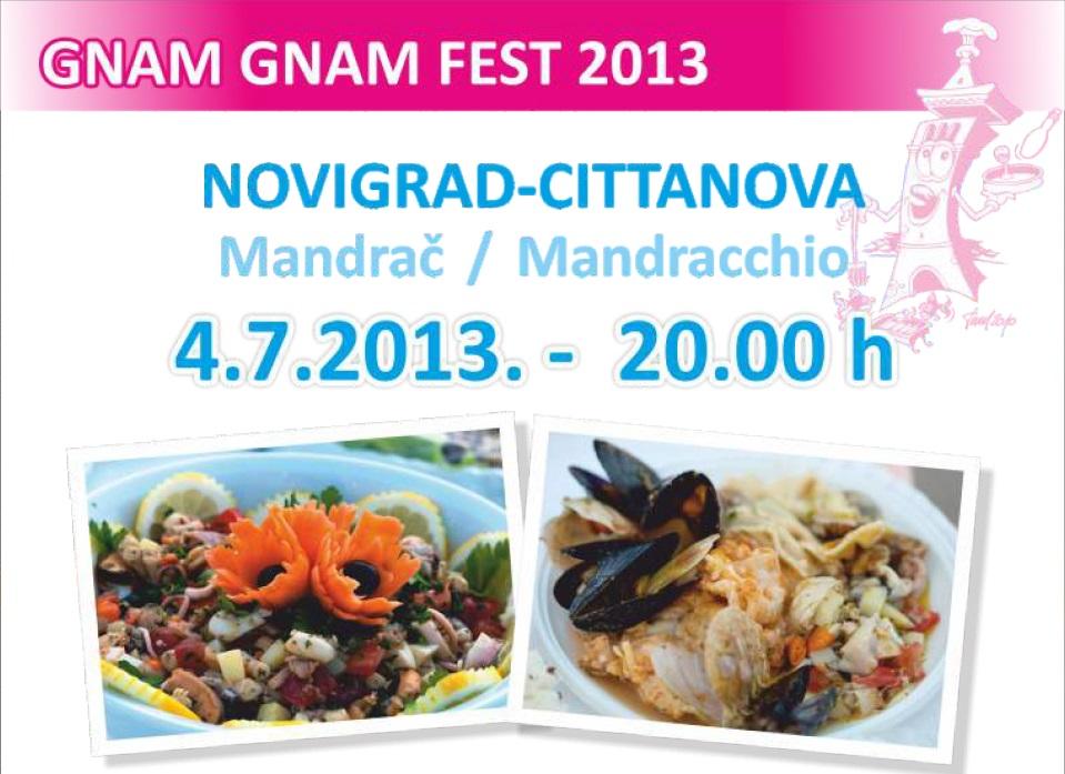http://www.novigrad.hr/gnam_gnam_fest