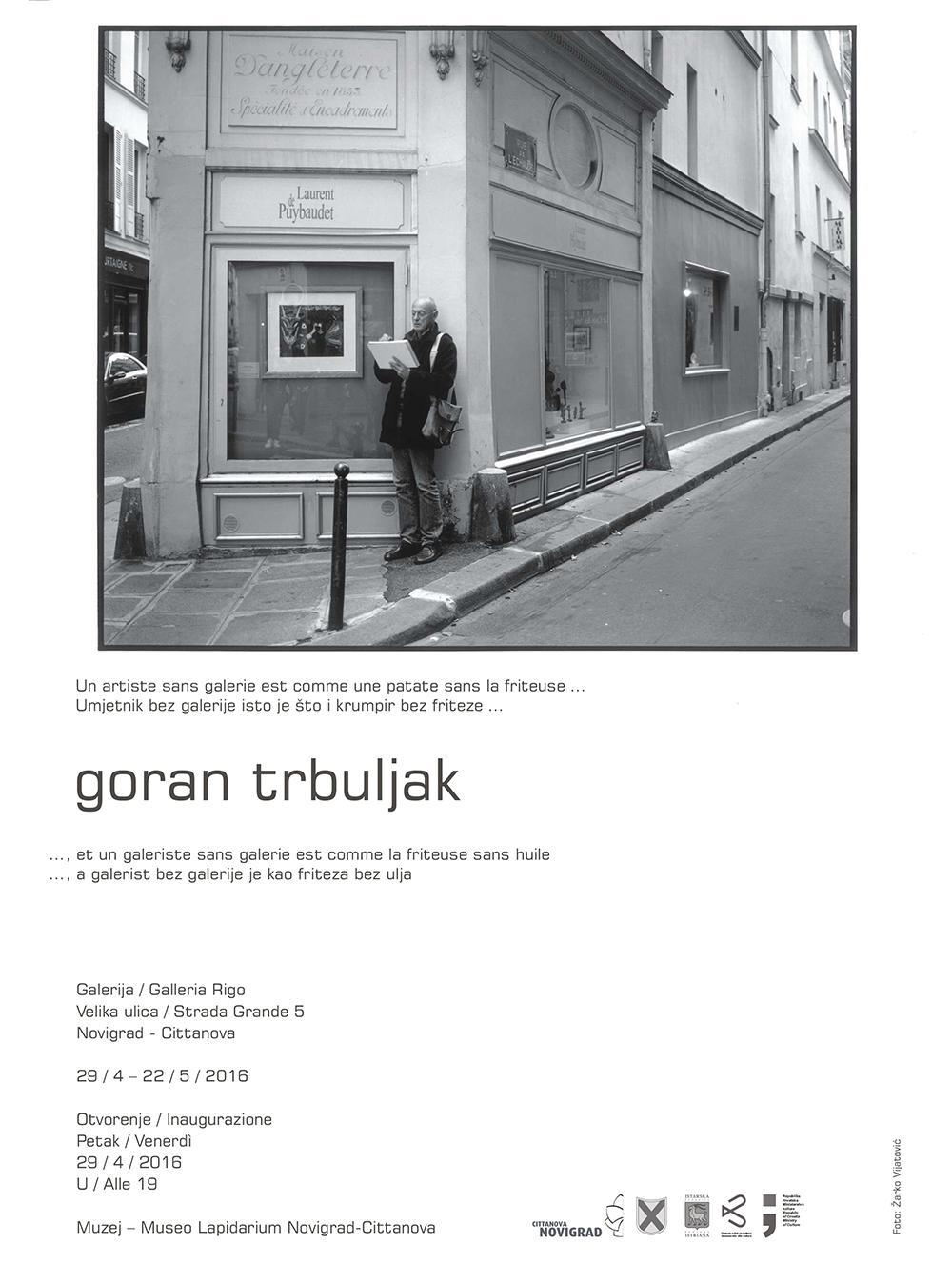 http://www.novigrad.hr/otvorenje_izlozhbe_gorana_trbuljaka