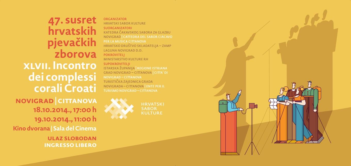 http://www.novigrad.hr/47._susret_hrvatskih_pjevachkih_zborova_18_19._10._2014