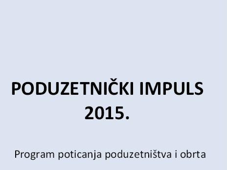 http://www.novigrad.hr/objavljen_vodich_poduzetnichki_impuls_2015